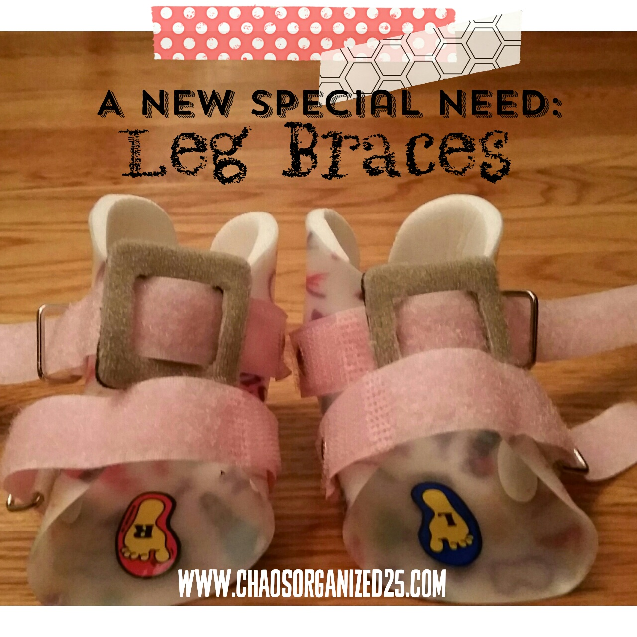 How Do You Choose to be Brave Today? A New Special Need: Leg Braces ~ Plus FREE Printable