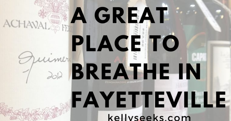 A Great Place To Breathe In Fayetteville- Wine Cafe