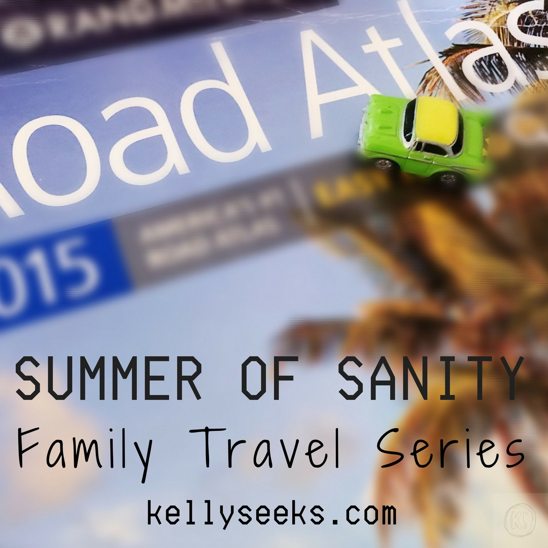 The Summer Of Sanity: Family Travel Series Coming Soon!