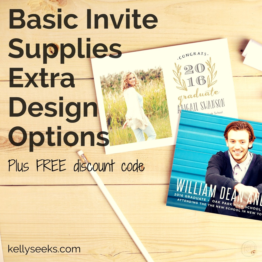 Basic Invite Supplies Extra Design Options **PLUS** Discount Code