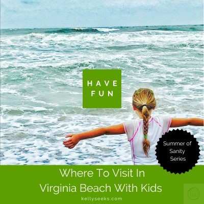 Where To Visit In Virginia Beach With Kids