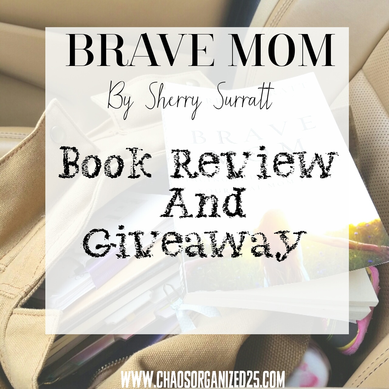 Brave Mom Book Review and Giveaway