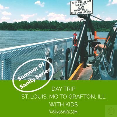 Summer Of Sanity Series: Day Trip St. Louis Missouri To Grafton, Ill